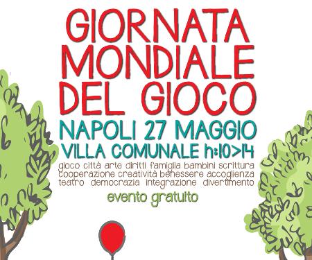 Napoli, 27 maggio: giornata mondiale del gioco